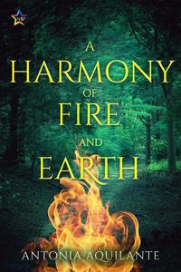A Harmony of Fire and Earth