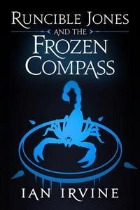 Runcible Jones and the Frozen Compass