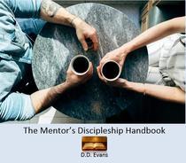 The Mentor's Discipleship Handbook