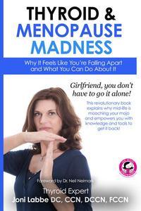 Thyroid & Menopause Madness