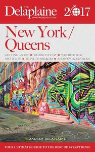 New York / Queens - The Delaplaine 2017 Long Weekend Guide