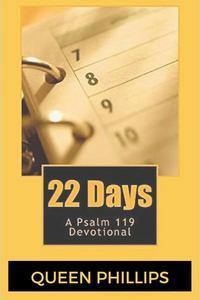 22 Days:  A Psalm 119 Devotional