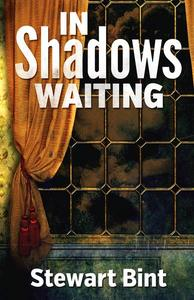 In Shadows Waiting