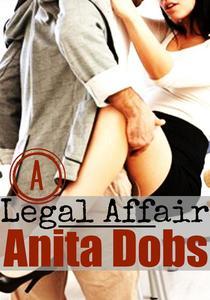 A Legal Affair (Legal Office Erotica)