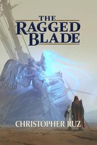 The Ragged Blade