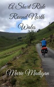 A Short Ride Round North Wales