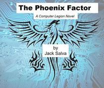 The Phoenix Factor