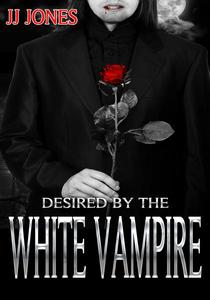 Desired By The White Vampire (Paranormal BWWM Romance)