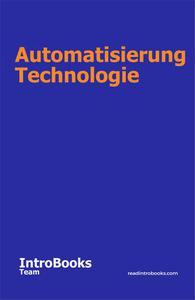 Automatisierung Technologie