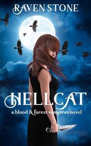 Hellcat: Blood and Forest Book 1