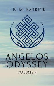 Angelos Odyssey: Volume Four