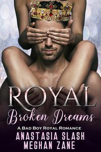 Royal Broken Dreams