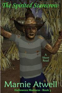The Spirited Scarecrow