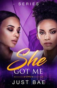 She Got Me Series: Book 1 - 4