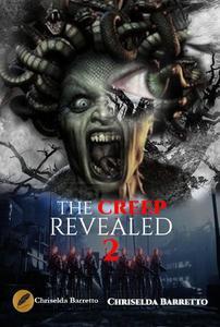 The Creep Revealed