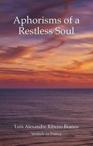 Aphorisms of a Restless Soul