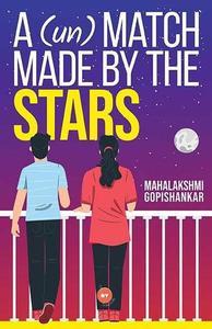 A (Un) Match Made By Stars