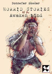 Horrid Stories of An Awaken Mind