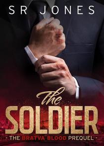 The Soldier: A Bratva Blood Prequel