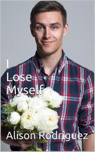 I Lose Myself