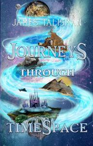 Journeys Through TimeSpace