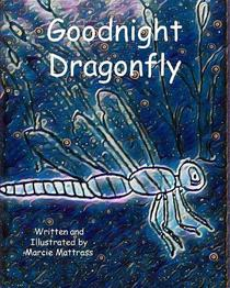 Goodnight Dragonfly