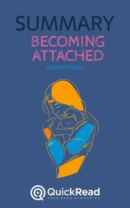 """Summary of """"Becoming Attached"""" by Robert Karen"""