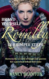 Brand Yourself Royally in 8 Simple Steps
