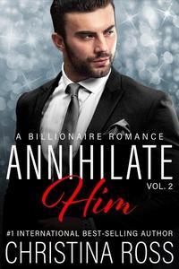 Annihilate Him (Vol. 2)