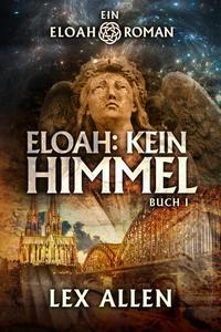 Eloah: Kein Himmel