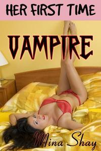 Her First Time: Vampire
