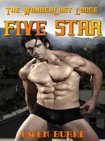 Five Star (WanderLust Lodge Gay Sex Collection)