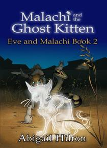 Malachi and the Ghost Kitten