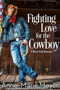 Fighting Love for the Cowboy