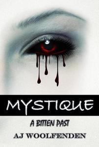 Mystique: A Bitten Past