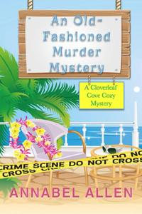 An Old Fashioned Murder Mystery