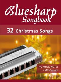 Bluesharp Songbook - 32 Christmas Songs