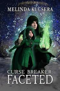 Curse Breaker: Faceted