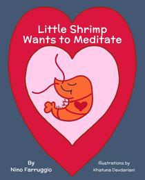 Little Shrimp Wants To Meditate