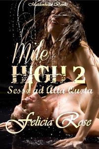 Mile High 2 [Sesso ad Alta Quota]