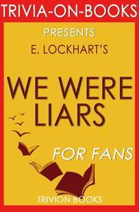We Were Liars by E. Lockhart (Trivia-On-Books)