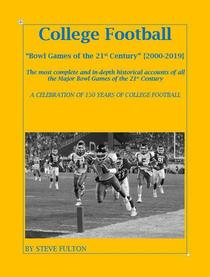 """College Football History """"Bowl Games of the 21st Century"""""""