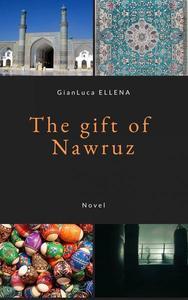 The Gift of Nawruz