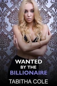 Wanted By The Billionaire