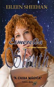 Esmerelda Sleuth: Investigador Paranormal