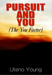 Pursuit and You: the You Factor
