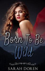 Erotic Romance: Born To Be Wild