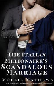 The Italian Billionaire's Scandalous Marriage