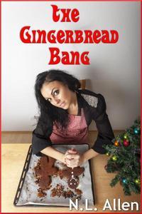 The Gingerbread Bang (fairytale erotica)