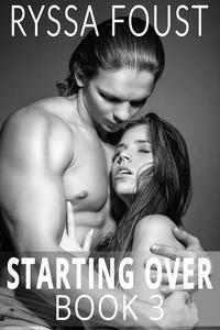 Starting Over: A New Adult Romance (Book 3)